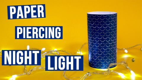 Paper Piercing DIY Night Light