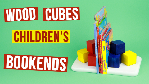 DIY Wood Cubes Children's Bookends