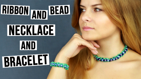 DIY Ribbon and Bead Necklace and Bracelet