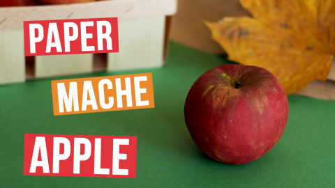 DIY Paper Mache Apple