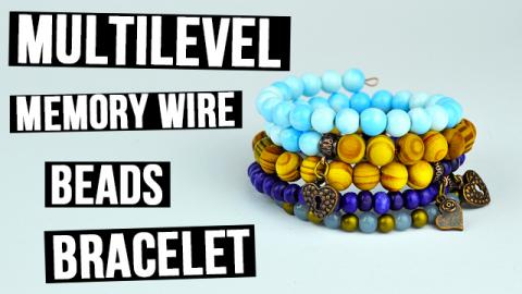 DIY Multilevel Memory Wire Beads Bracelet
