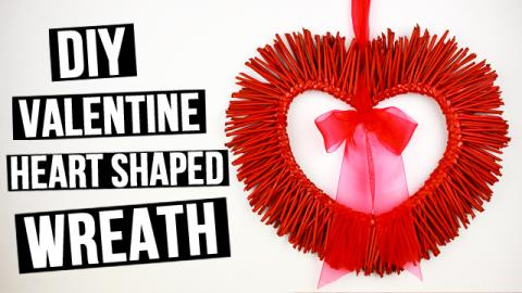 DIY Valentine Heart Shaped Wreath